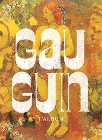 Gauguin : l'album