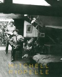 Mitchell-Riopelle : un couple dans la démesure = nothing in moderation