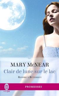 Revivre à Butternut. Volume 3, Clair de lune sur le lac
