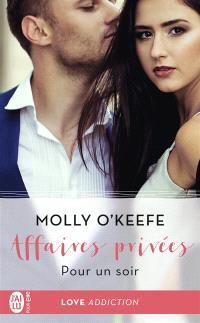 Affaires privées. Volume 4, Pour un soir