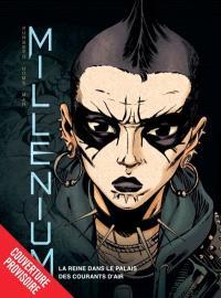 Millénium. Volume 3, La reine dans le palais des courants d'air
