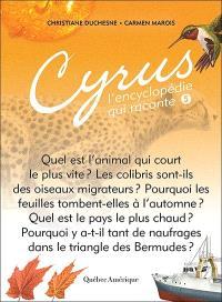 Cyrus, l'encyclopédie qui raconte. Volume 5