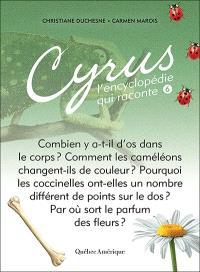 Cyrus, l'encyclopédie qui raconte. Volume 6