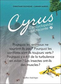 Cyrus, l'encyclopédie qui raconte. Volume 7