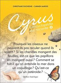 Cyrus, l'encyclopédie qui raconte. Volume 8
