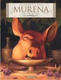 Murena. Volume 10, Le banquet