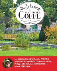 Le jardin secret de Jean-Pierre Coffe