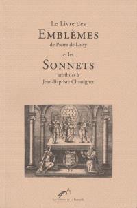 Le livre des emblèmes de Pierre de Loisy et les sonnets attributés à Jean-Baptiste Chassignet