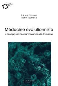 Médecine évolutionniste : une approche darwinienne de la santé