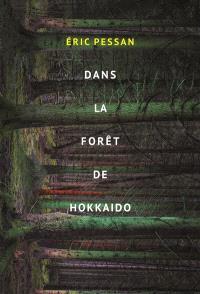 Dans la forêt de Hokkaido