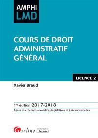 Cours de droit administratif général : licence 2, 2017-2018