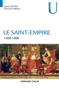 Le Saint-Empire : 1500-1800