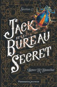 Section 13. Volume 1, Jack et le bureau secret