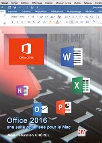Office 2016 pour Mac : une suite optimisée