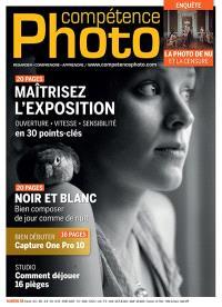 Compétence photo. n° 58, Maîtrisez l'exposition