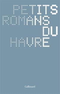 Petits romans du Havre