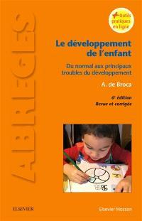 Le développement de l'enfant : du normal aux principaux troubles du développement