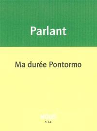 Ma durée Pontormo