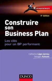 Construire son business plan : les clés pour un BP performant