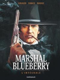 Marshal Blueberry : l'intégrale