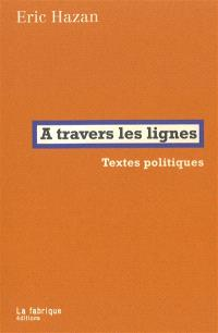 A travers les lignes : textes politiques