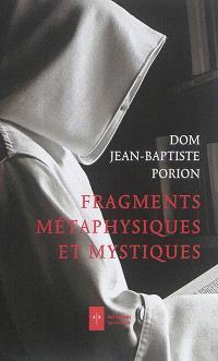 Fragments métaphysiques et mystiques