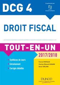 Droit fiscal, DCG 4 : tout-en-un, 2017-2018 : synthèses de cours, entraînement, corrigés détaillés