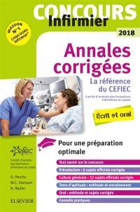 Concours infirmier IFSI 2018 : annales corrigées : écrit et oral