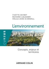 L'environnement : concepts, enjeux et territoires