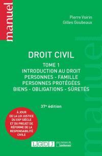 Droit civil. Volume 1, Introduction au droit, personnes, famille, personnes protégées, biens, obligations, sûretés