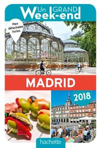 Un grand week-end à Madrid : 2018