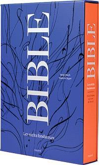 Bible : les récits fondateurs