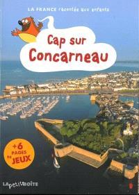 Cap sur Concarneau