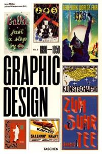 Graphic design. Volume 1, 1890-1959