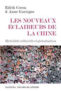 Les nouveaux éclaireurs de la Chine : hybridité culturelle et globalisation