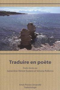 Traduire en poète