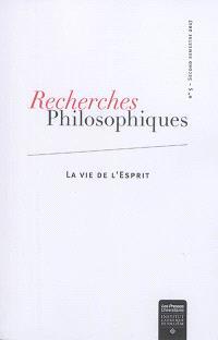 Recherches philosophiques : revue de la Faculté de philosophie de l'Institut catholique de Toulouse. n° 5, La vie de l'esprit
