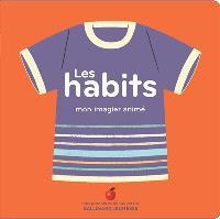 Les habits : mon imagier animé