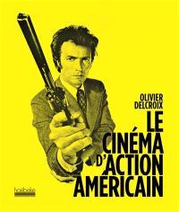 Le cinéma d'action américain