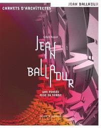 Jean Balladur : une pensée mise en forme
