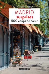 Madrid surprises : 500 coups de coeur