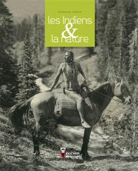 Les Indiens & la nature
