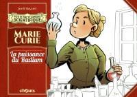 Marie Curie : la puissance du radium