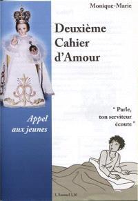 Cahier d'amour, Deuxième cahier d'amour : appel aux jeunes