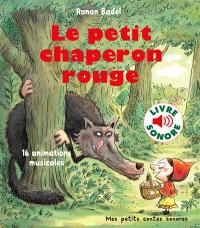 Le Petit Chaperon rouge : 16 animations musicales