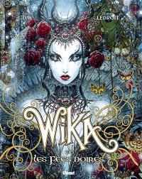 Wika. Volume 2, Wika et les fées noires