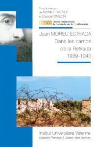 Dans les camps de la Retirada : 1939-1940