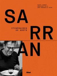 Sarran : itinéraires de goûts