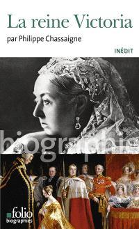La reine Victoria : inédit
