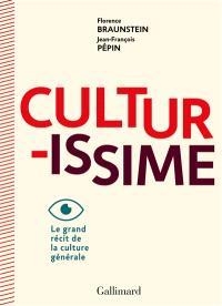 Culturissime : le grand récit de la culture générale